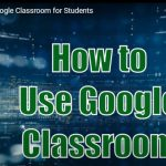 How to Use Google Classroom Image